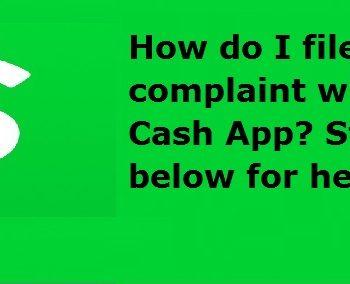 file a complaint with the Cash App